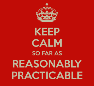 keep-calm-so-far-as-reasonably-practicable